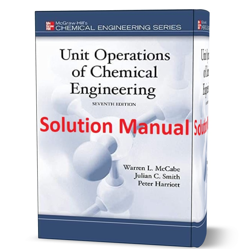 solution manual of Unit Operations of Chemical Engineering 7th edition