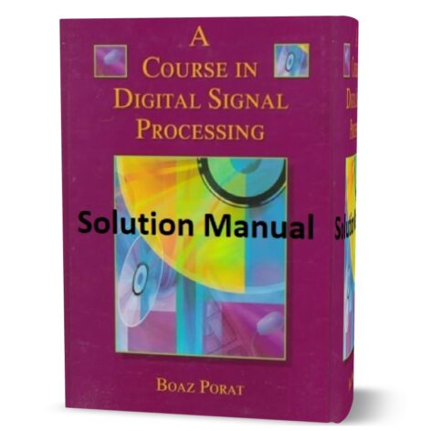 A Course in Digital Signal Processing by Boaz Porat solution manual