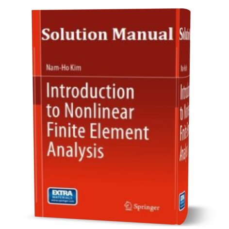 Solution Manual of Introduction to Nonlinear Finite Element Analysis pdf