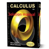 Solution Manual ( answers & solutions ) of Calculus Ron Larson , Bruce H. Edwards 10th Edition