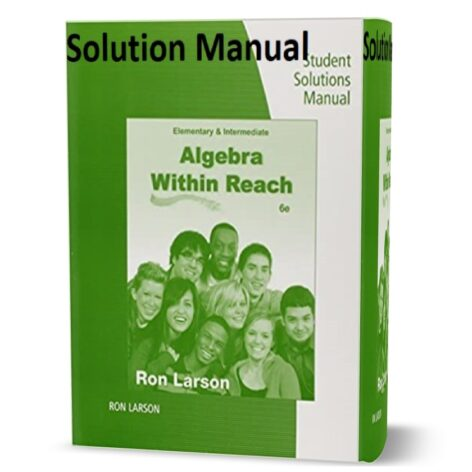 Student Solutions Manual for Larson's Intermediate Algebra : Algebra within Reach 6th edition