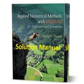 Applied Numerical Methods With MATLAB for Engineers & Scientists 3rd edition Solution Manual eBook pdf