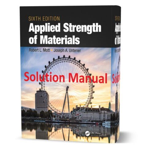 Applied Strength of Materials 6th edition Solution Manual ( sixth edition solutions ) pdf