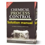 Chemical Process Control by George Stephanopoulos Solution Manual ( solutions ) eBook in pdf format