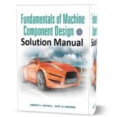 Fundamentals of Machine Component Design 5th edition Solution manual ( solutions & answers ) pdf content