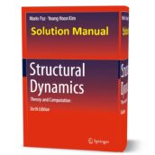 download free solution manual of Structural Dynamics : Theory and Computation 6th edition by Mario Paz pdf
