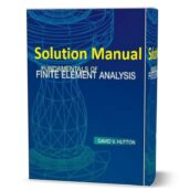 Solution Manual (solutions ) of Fundamentals of Finite Element Analysis by Hutton pdf