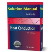 Heat Conduction 3rd edition solution manual written by Jiji eBook in pdf format