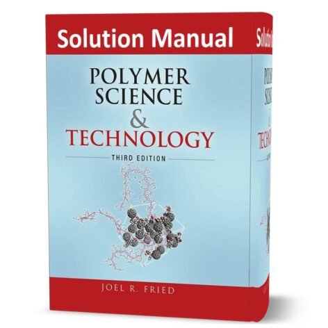 solutions manual for polymer science and technology third edition pdf